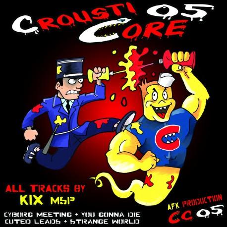 CroustiCore 05