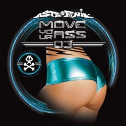 Move Your Ass 03 (Digital EP)